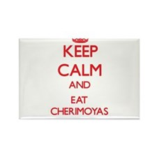 Keep calm and eat Cherimoyas Magnets
