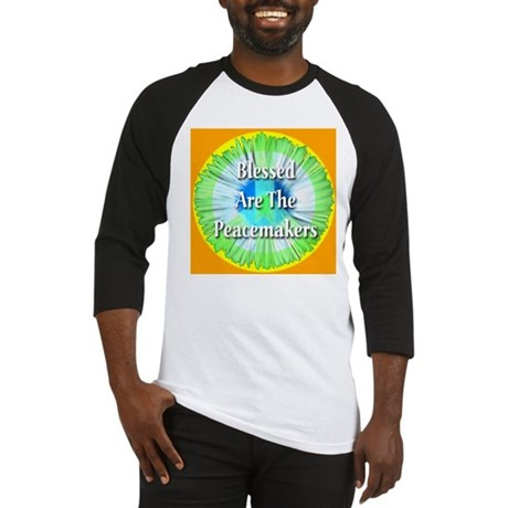 Blessed Are The Peacemakers Baseball Jersey