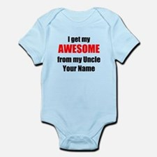 I Get My AWESOME From My Uncle (Your Name) Body Su
