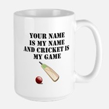 Cricket Is My Game (Custom) Mugs