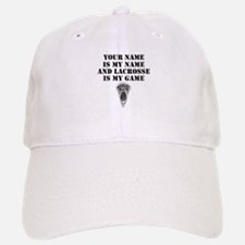 Lacrosse Is My Game (Custom) Baseball Baseball Baseball Cap