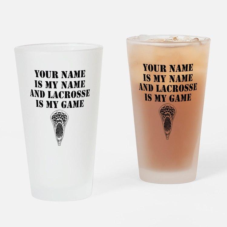 Lacrosse Is My Game (Custom) Drinking Glass