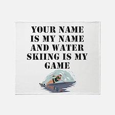 Water Skiing Is My Game (Custom) Throw Blanket