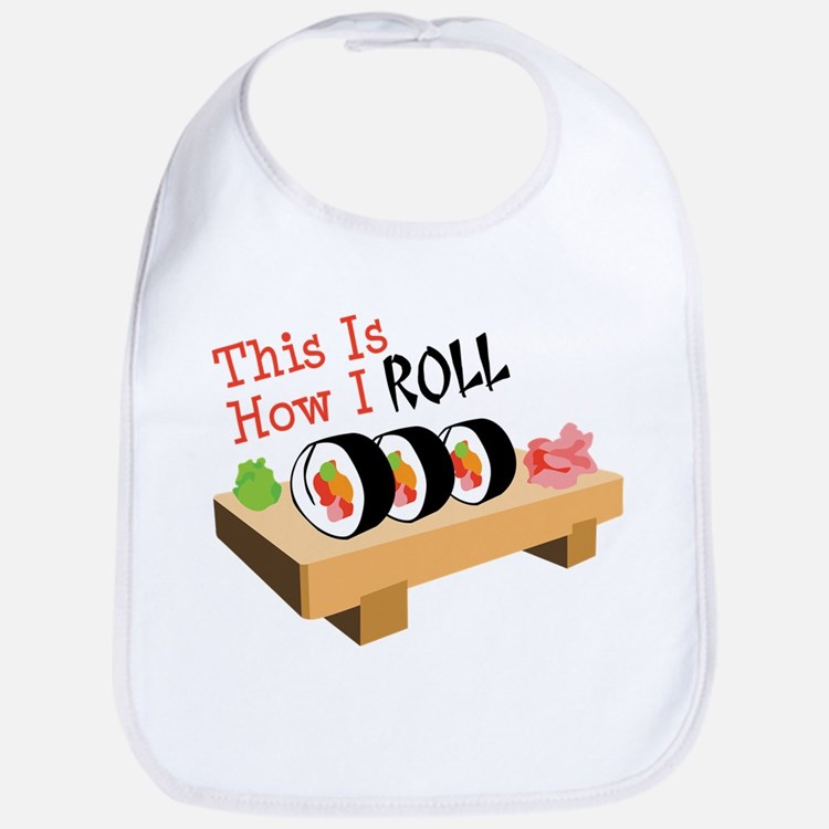 This Is How I ROLL Bib