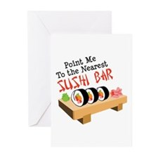 Point Me To The Nearest SUSHI BAR Greeting Cards