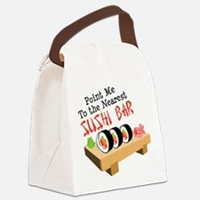 Point Me To The Nearest SUSHI BAR Canvas Lunch Bag