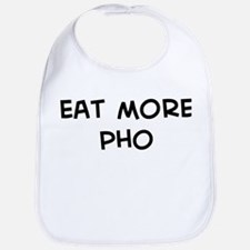Eat more Pho Bib