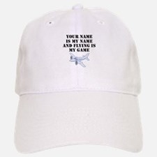 Flying Is My Game (Custom) Baseball Baseball Baseball Cap