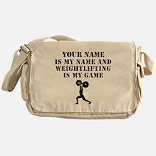 Weightlifting Is My Game (Custom) Messenger Bag