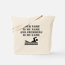 Swimming Is My Game (Custom) Tote Bag