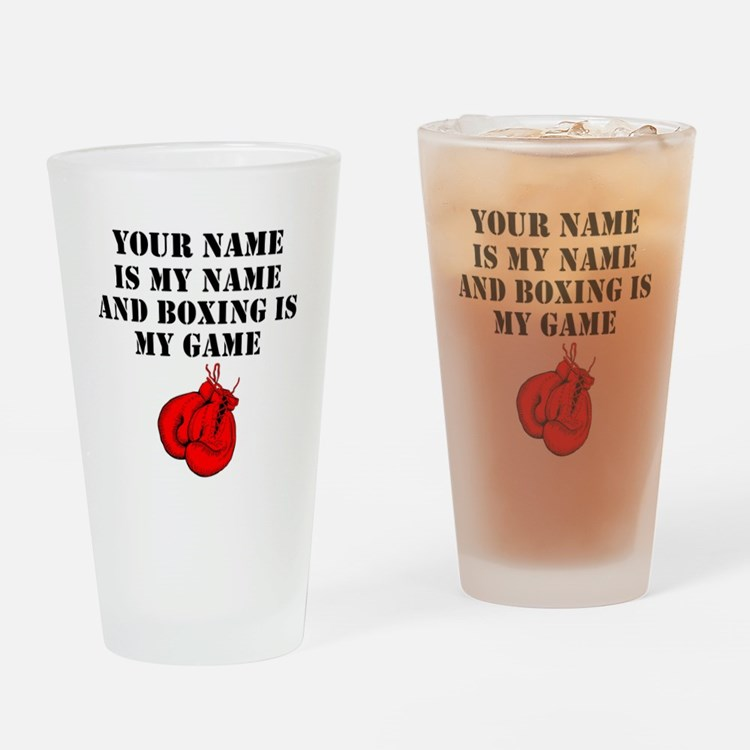 Boxing Is My Game (Custom) Drinking Glass