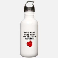 Boxing Is My Game (Custom) Water Bottle