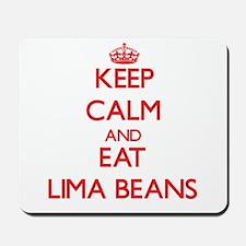 Keep calm and eat Lima Beans Mousepad