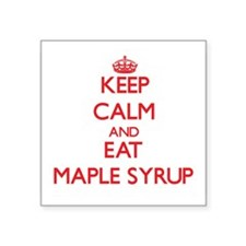 Keep calm and eat Maple Syrup Sticker