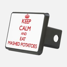 Keep calm and eat Mashed Potatoes Hitch Cover