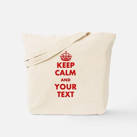 Custom Keep Calm Tote Bag