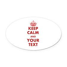 Custom Keep Calm Oval Car Magnet