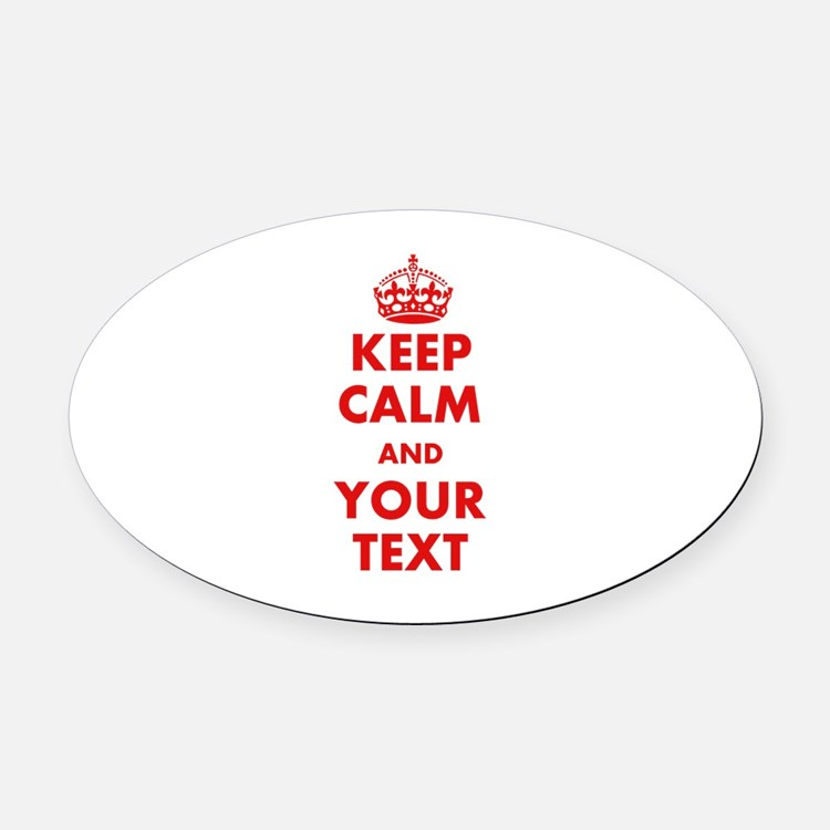 Keep Calm Car Magnets Personalized Keep Calm Magnetic Signs For - Custom car magnets oval