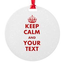 Custom Keep Calm Ornament