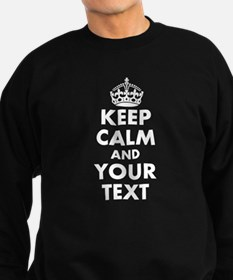 Keep Calm personalize Sweatshirt