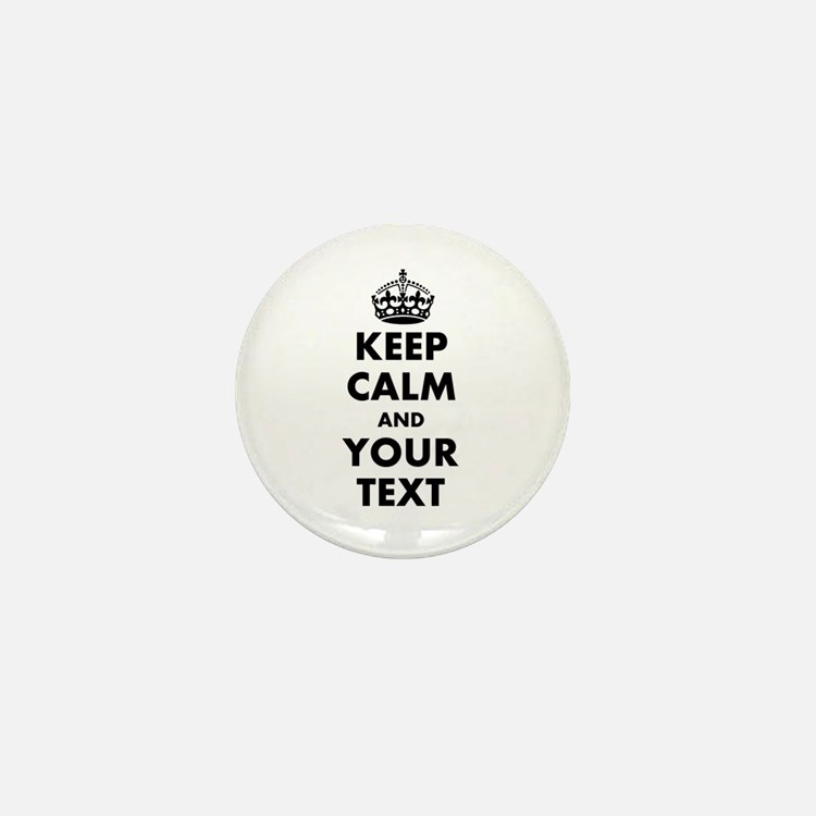 Personalized Keep Calm Mini Button (10 pack)