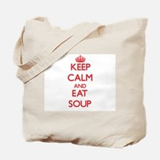 Keep calm and eat Soup Tote Bag