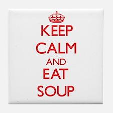 Keep calm and eat Soup Tile Coaster
