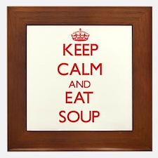 Keep calm and eat Soup Framed Tile