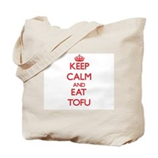 Keep calm and eat Tofu Tote Bag