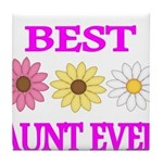 BEST AUNT EVER WITH FLOWERS 3 Tile Coaster