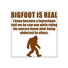 Bigfoot Is Real Sticker