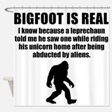 Bigfoot Is Real Shower Curtain