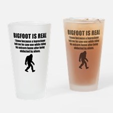 Bigfoot Is Real Drinking Glass