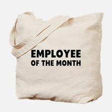 Employee Month Tote Bag