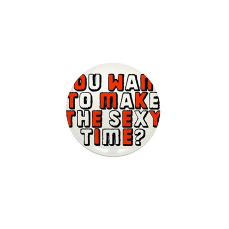 Sexy time Mini Button (10 pack)