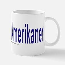 """I am not American"" German Mug"