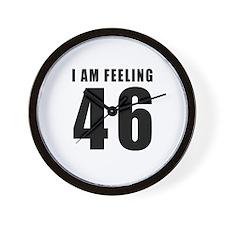 I am feeling 46 Wall Clock
