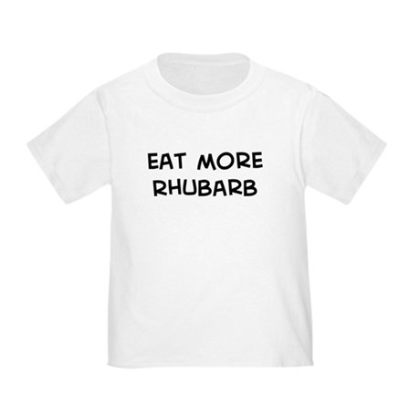 Eat more Rhubarb Toddler T-Shirt