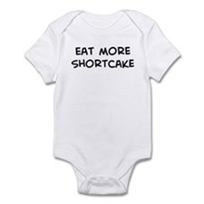 Eat more Shortcake Infant Bodysuit
