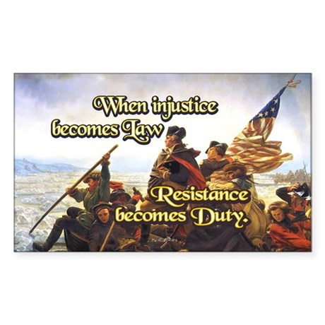 When Injustice Becomes Law Sticker