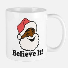 Believe It Mugs
