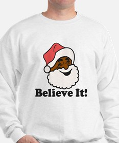 Believe It Sweatshirt