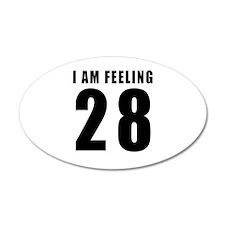 I am feeling 28 Wall Decal