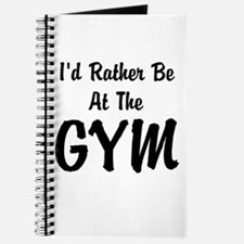 Id Rather Be At The GYM Journal