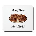 Waffles Addict Mousepad