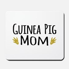 Guinea pig Mom Mousepad