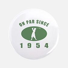 """1954 Birthday Golf 3.5"""" Button"""