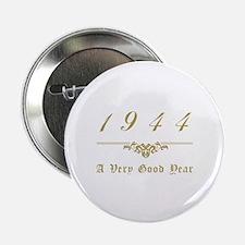 """1944 Milestone Year 2.25"""" Button"""