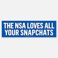 NSA Snapchats Bumper Bumper Bumper Sticker