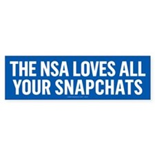 NSA Snapchats Bumper Bumper Sticker